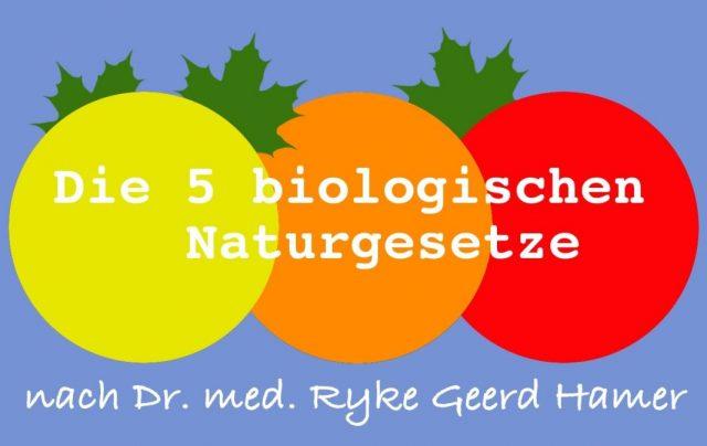 Die 5 biologischen Naturgesetze der Germanische Heilkunde nach Dr. Hamer