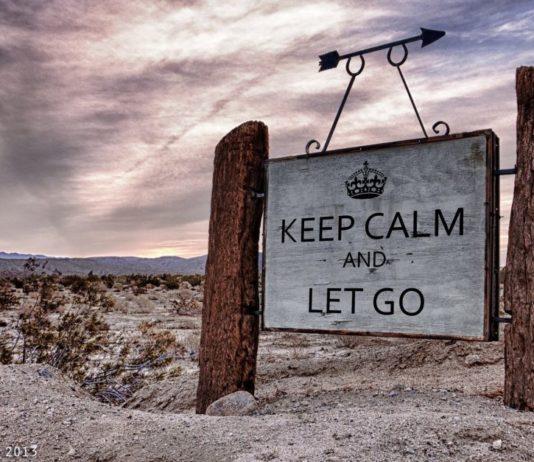 Meditation zum Loslassen: Sage Spruch - keep calm and let go