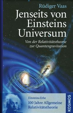 Jenseits von Einsteins Universum von Rüdiger Vaas