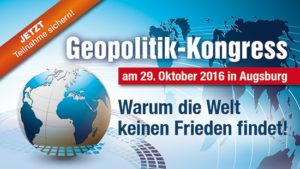 Geopolitik-Kongress vom Kopp Verlag – Warum die Welt keinen Frieden findet!