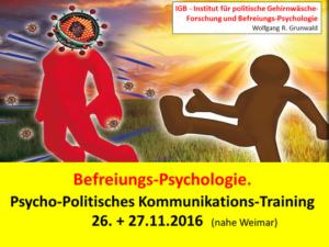 Psycho-Politisches Kommunikations-Training - zur Befreiung Deutschlands