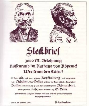 """Steckbrief gegen den """"Hauptmann von Köpenick"""", Berlin, 16. Oktober 1906"""